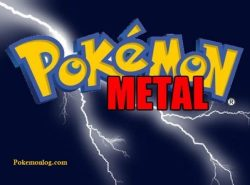 pokemon metal