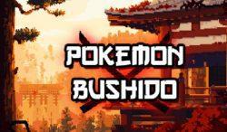 Pokemon Bushido Download